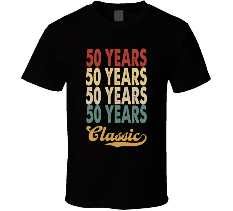 50 Years Birthday T Shirt