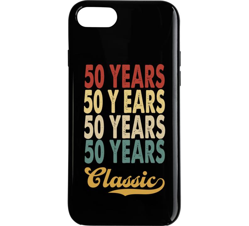 50 Years Birthday Phone Case