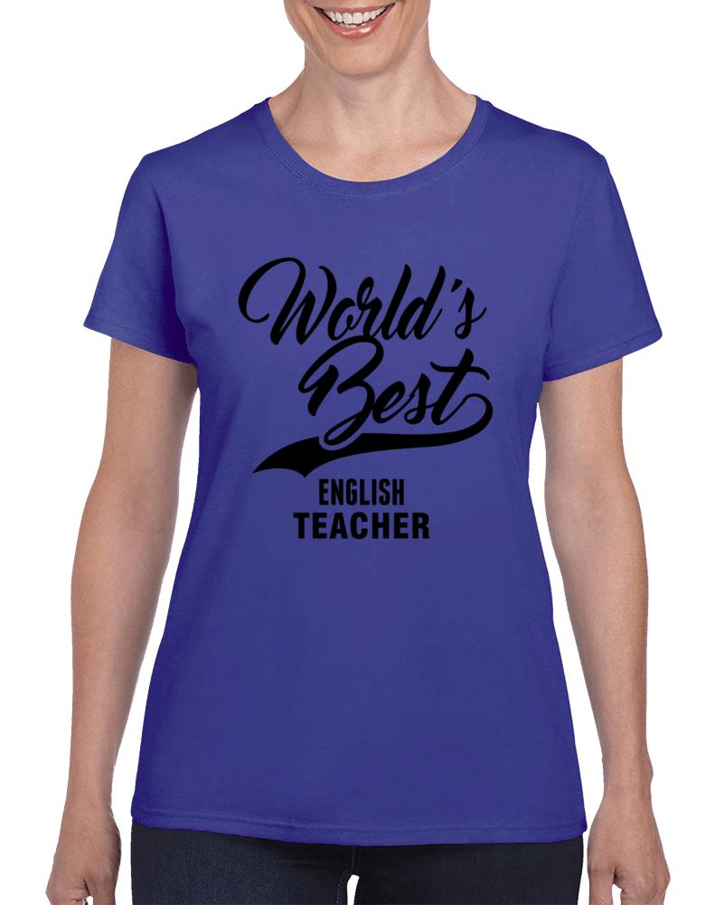 World's Best English Teacher Happy World Teachers' Day Ladies T Shirt