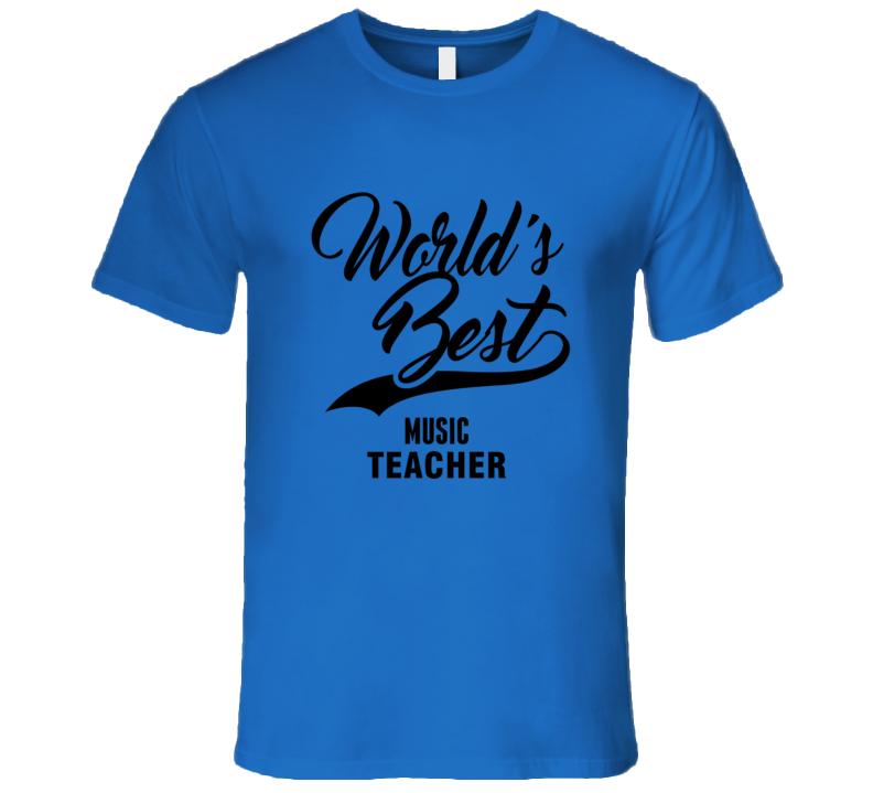World's Best Music Teacher Happy World Teachers' Day T Shirt