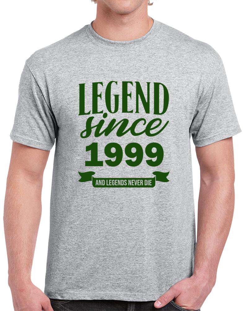 Legend Since 1999 Happy Birthday T Shirt