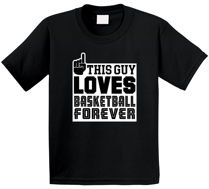 This Guy Loves Basketball Forever T Shirt