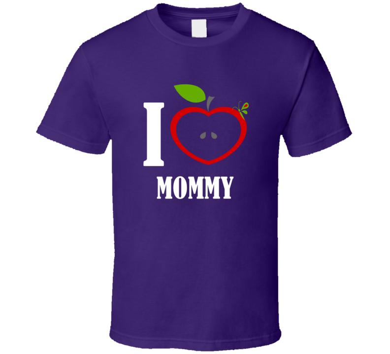 I Love Mommy T Shirt