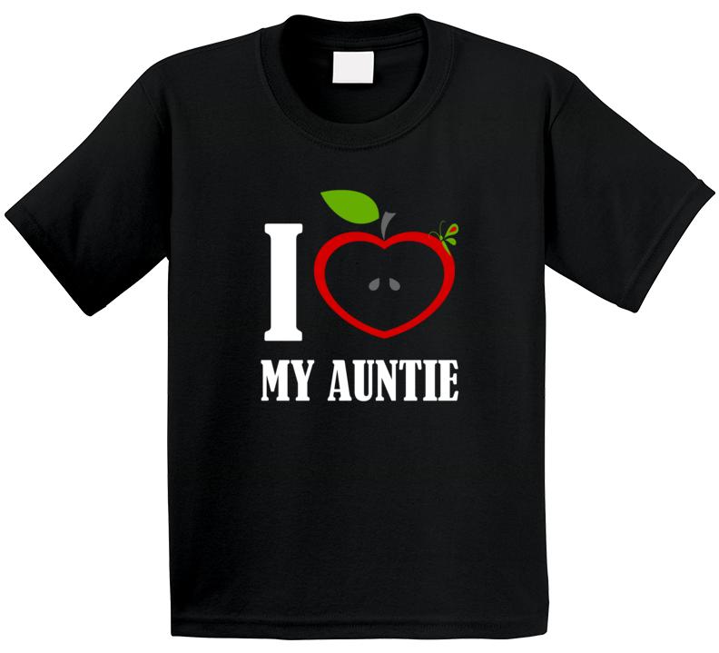 I Love My Auntie T Shirt