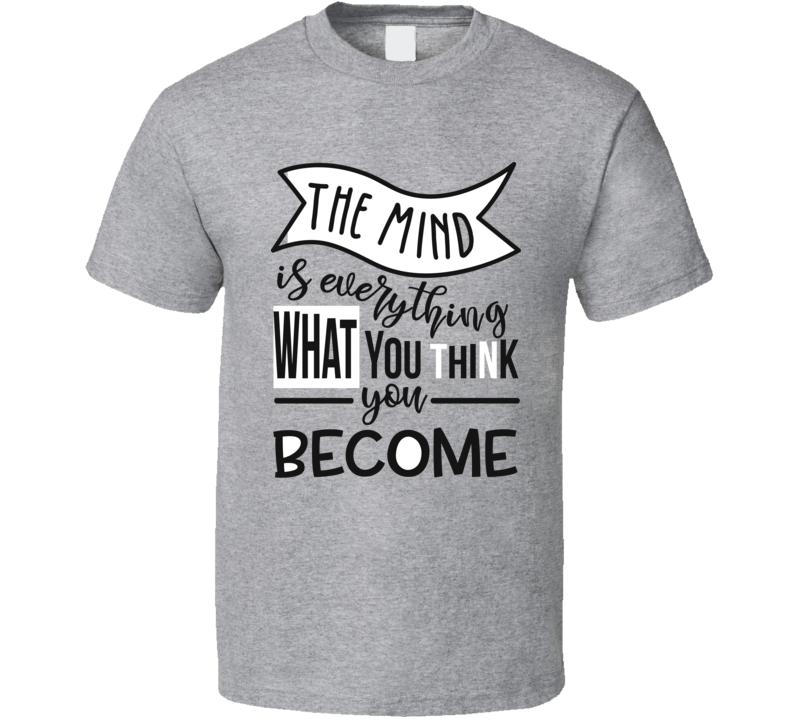 The Mind T Shirt