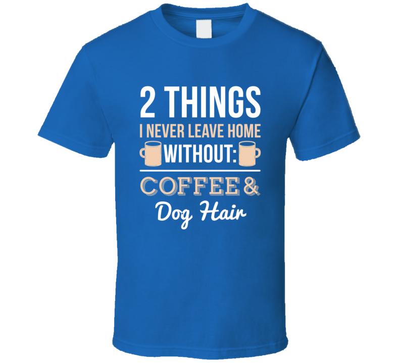 2 Things  T Shirt