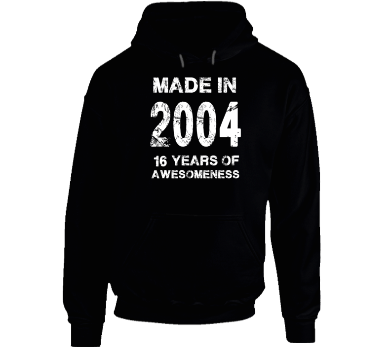 Made In 2004 Hoodie