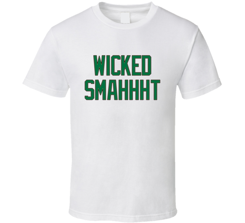 Wicked Smahhht T Shirt