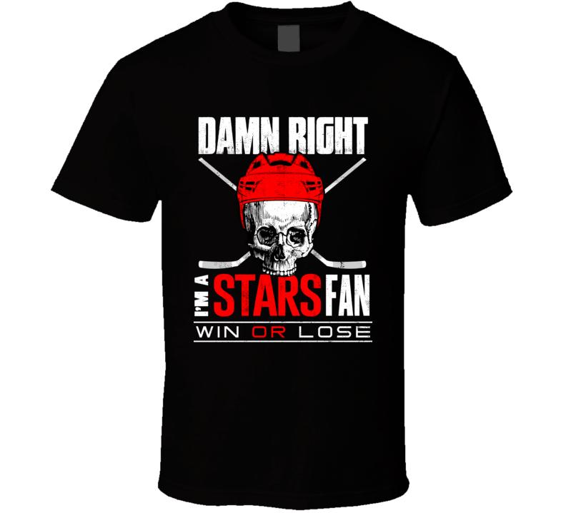 Damn Right Stars Hockey Fan T Shirt