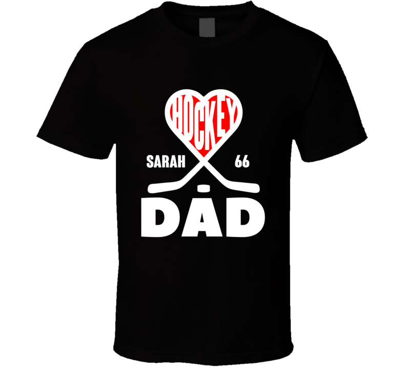 Hockey Dad Heart Sticks Custom Name Number T Shirt
