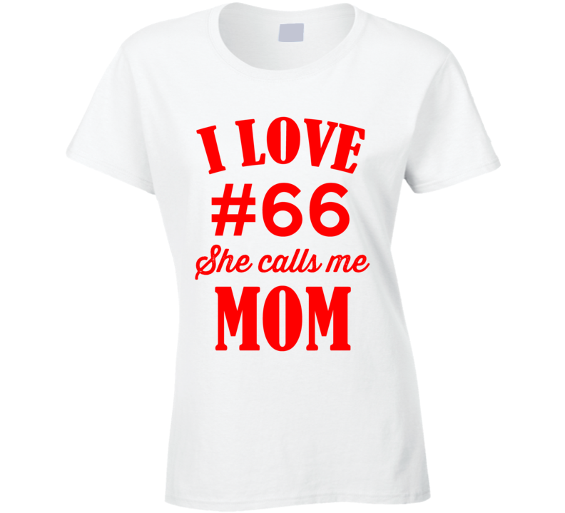 I Love Custom Player She Calls Me Mom T Shirt