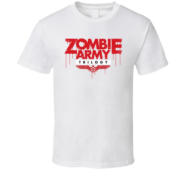 Zombie Army Trilogy T Shirt