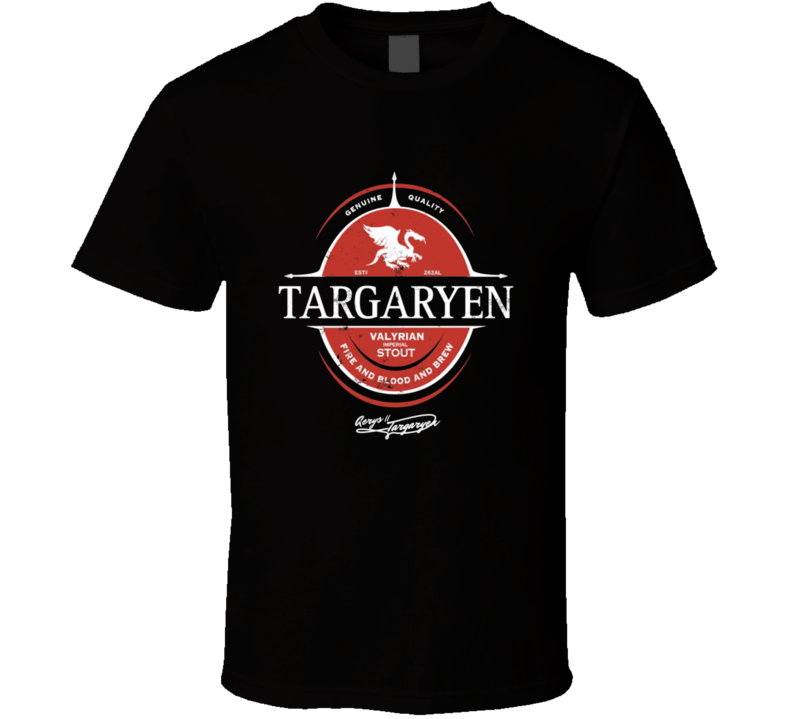 Game Of Thrones Targaryen Valyrian Stout TV Show T Shirt