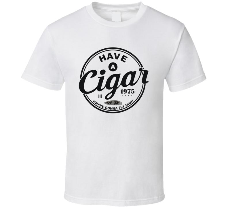 Have A Cigar Logo T Shirt