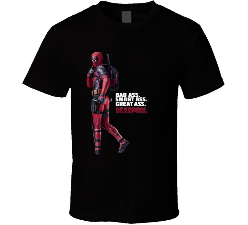 Deadpool Bad Ass Smart Ass Great Ass Movie Marvel Comic Book T Shirt