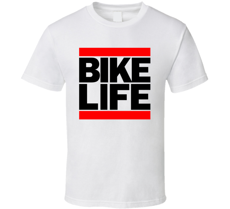 Bike Life Motorcycle T Shirt