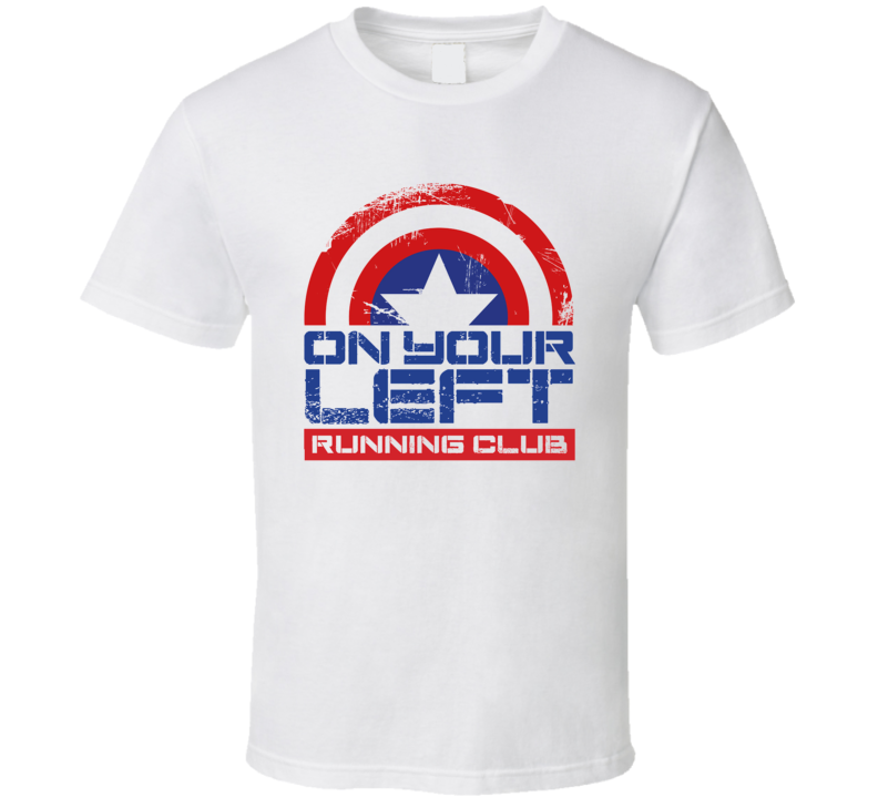 On Your Left Captain America Running Club Civil War Marvel Avengers Movie T Shirt