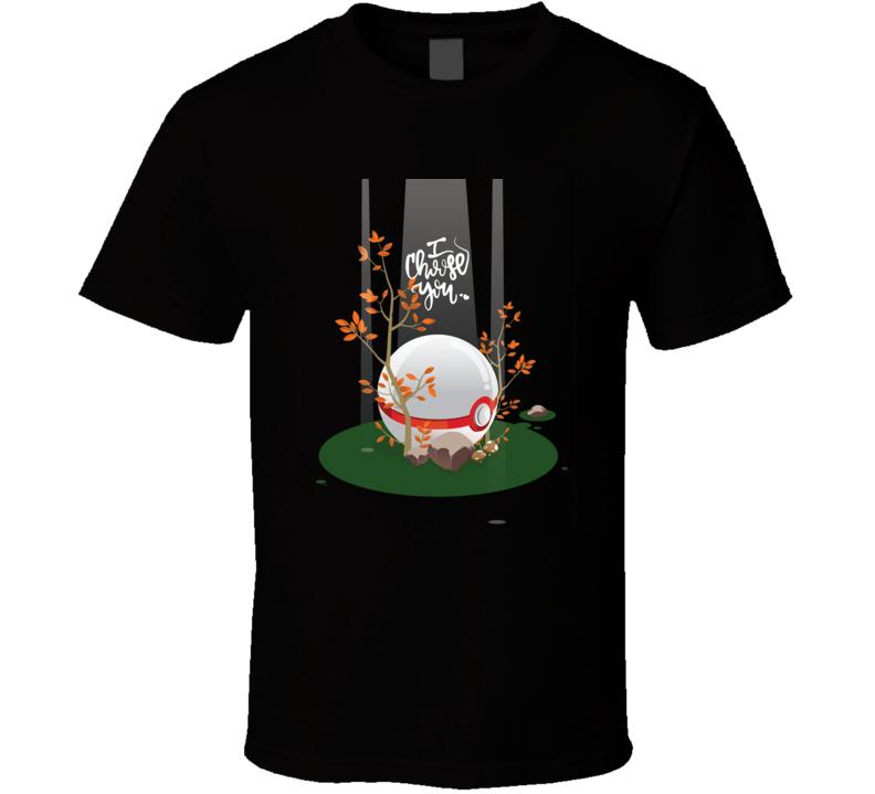 Pokemon Go I Choose You T Shirt