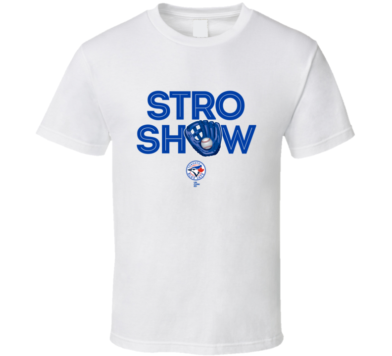 Marcus Stroman T Shirt Stro Show Toronto Blue Jays