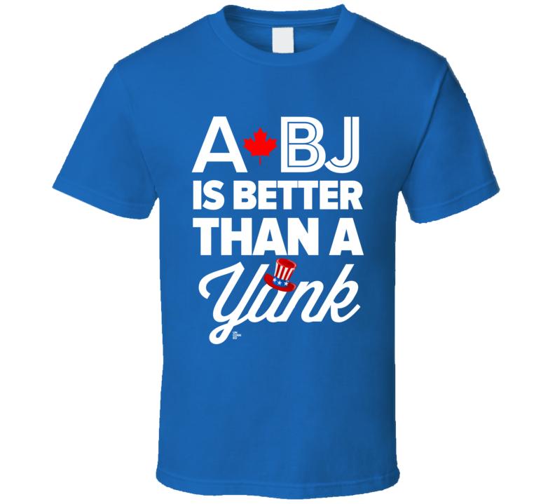 A BJ Is Better Than A Yank Baseball T Shirt