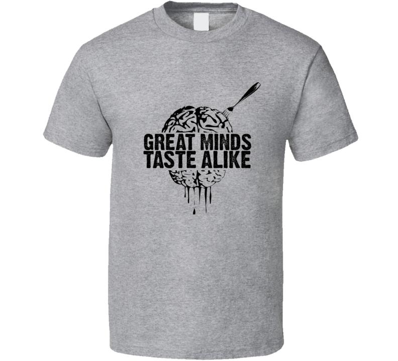 Great Minds Taste Alike Halloween T Shirt