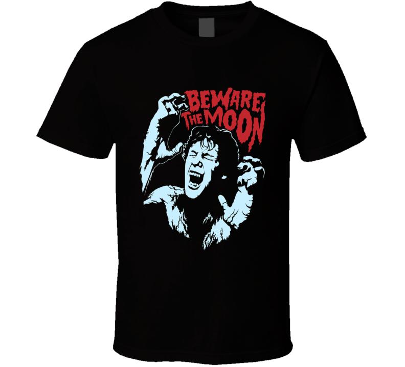 Beware The Moon Werewolf Halloween T Shirt