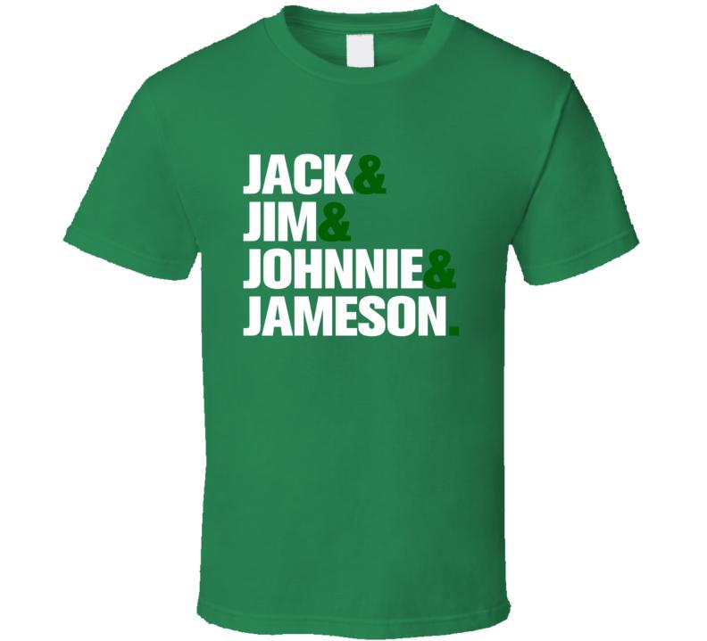 Jack Jim Johnnie Jameson St. Patrick's Day T Shirt