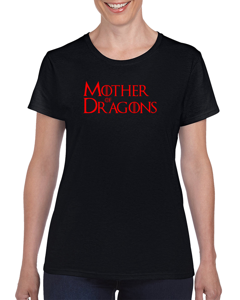 Mother Of Dragons Game Of Thrones T Shirt