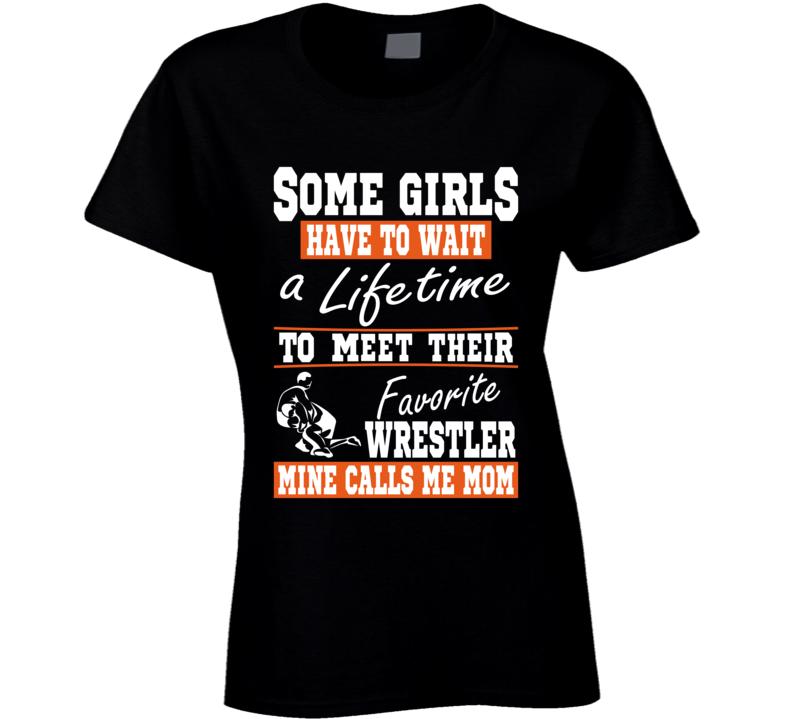 Some Girls Favorite Wrestler Mom T Shirt