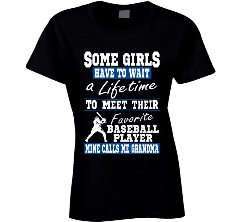 Some Girls Favorite Baseball Player Baseball Grandma T Shirt