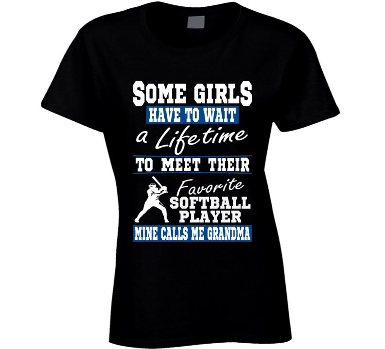 Some Girls Favorite Softball Player Softball Grandma T Shirt