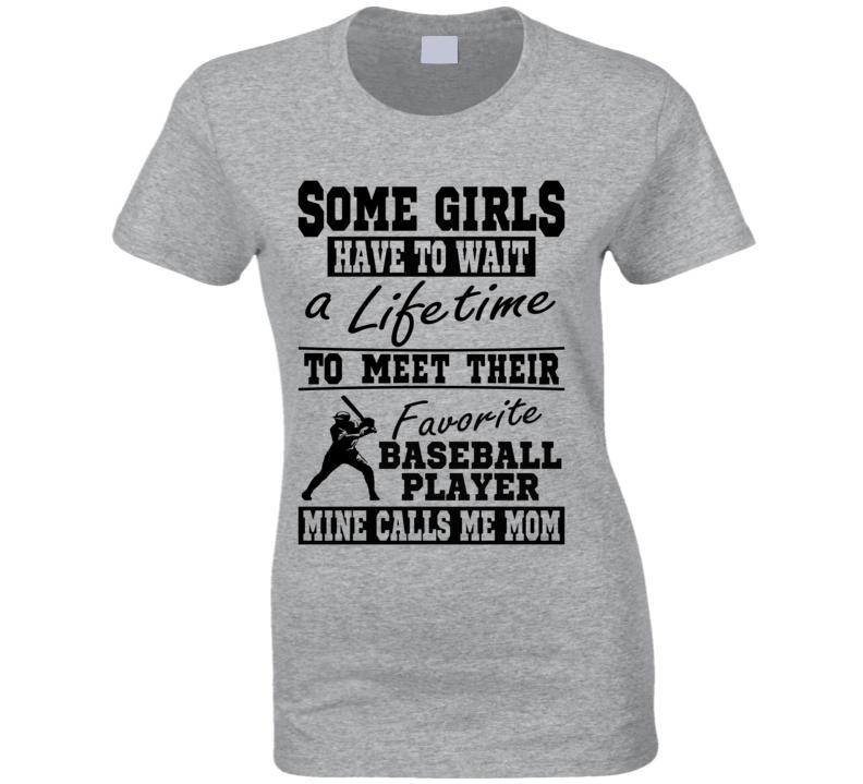 Some Girls Favorite Baseball Player Baseball Mom T Shirt