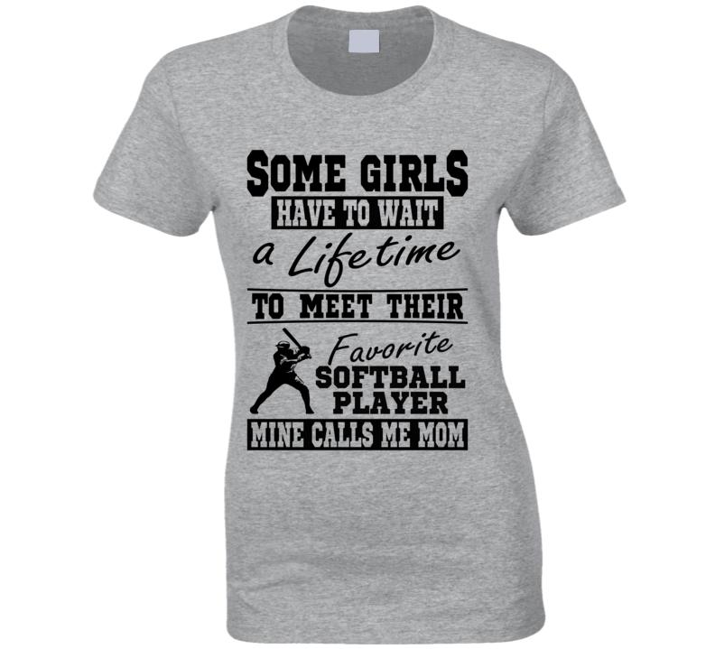Some Girls Favorite Softball Player Softball Mom T Shirt
