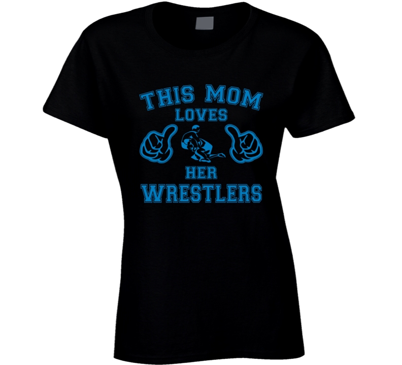 This Mom Loves Her Wrestlers T Shirt