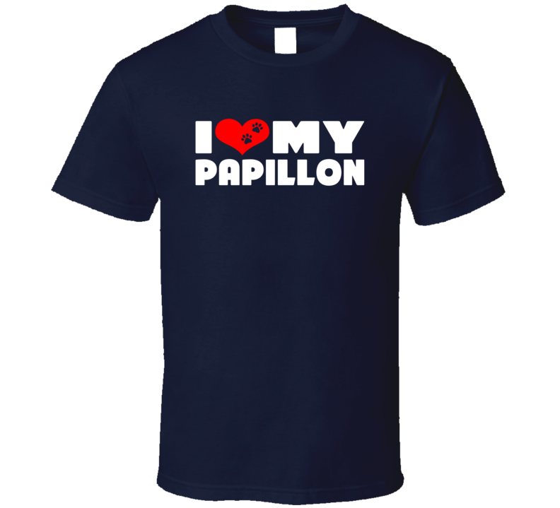I Love My Papillon Dog Paws Heart T Shirt