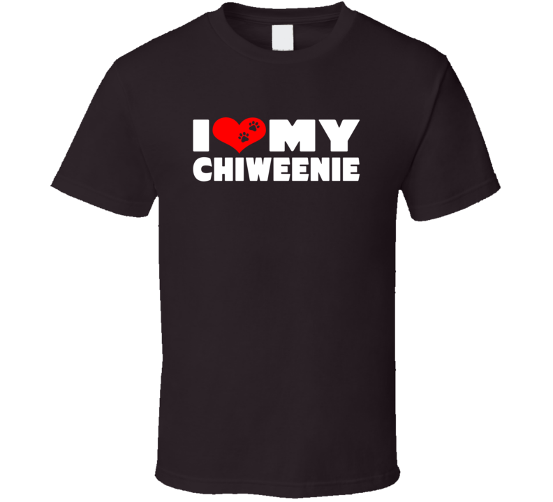 I Love My Chiweenie Dog Paws Heart T Shirt