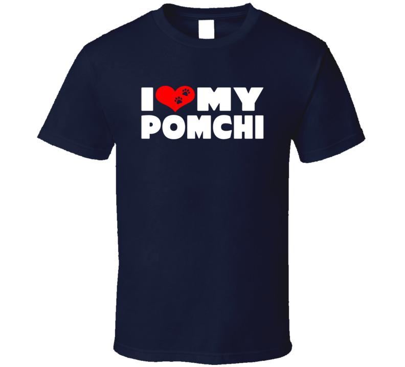 I Love My Pomchi Dog Paws Heart T Shi T Shirt