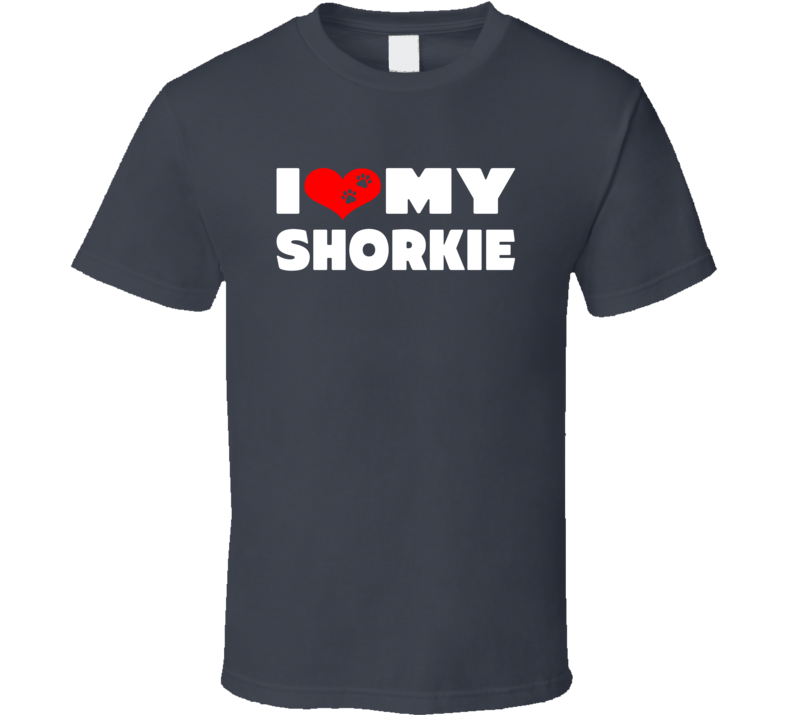 I Love My Shorkie Dog Paws Heart T Shirt