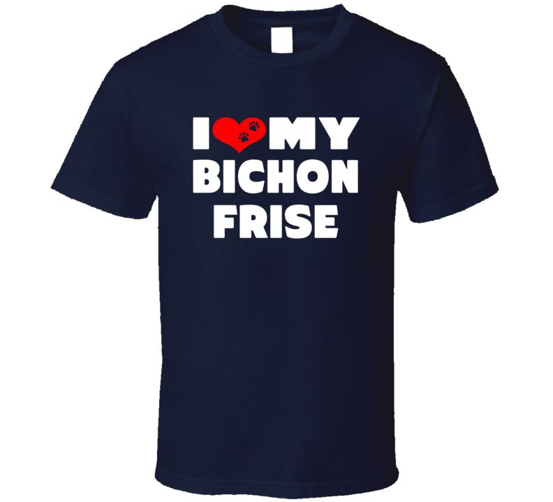 I Love My Bichon Frise Dog Paws Heart T Shirt