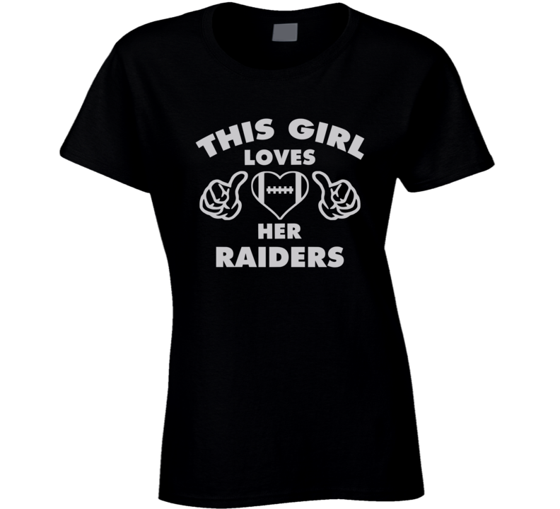 This Girl Loves Her  Raiders Football Heart T Shirt