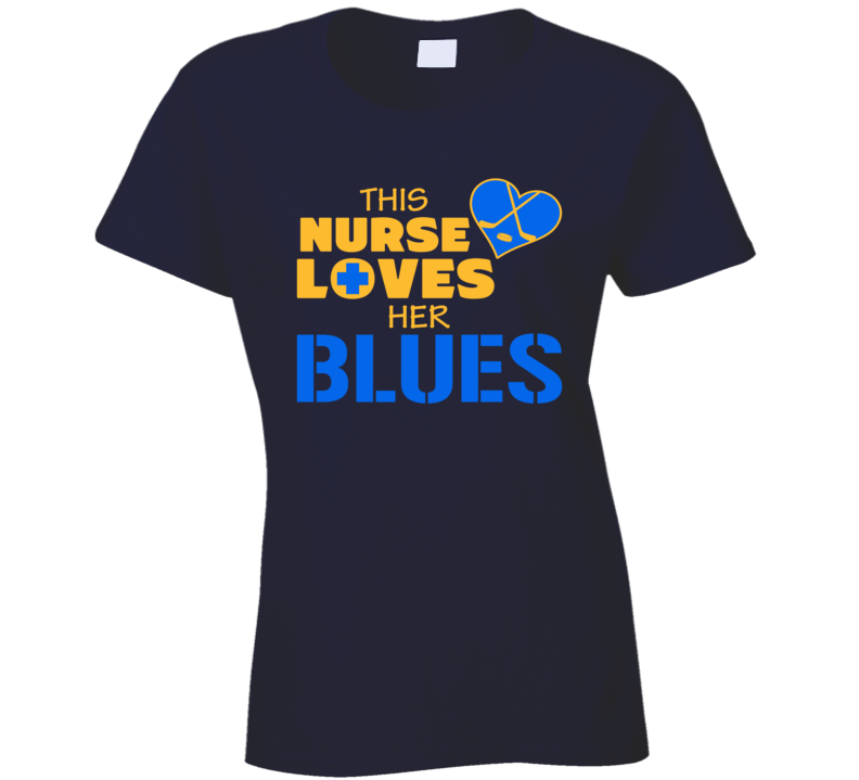 This Nurse Loves Her Blues Hockey T Shirt