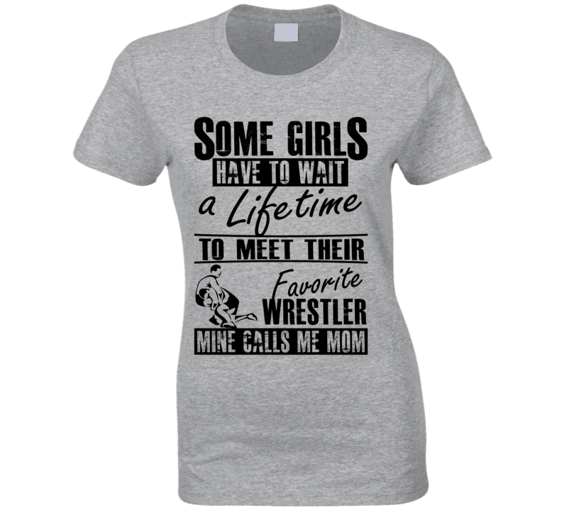 My Son Is My Favorite Wrestler Wrestling Mom T Shirt