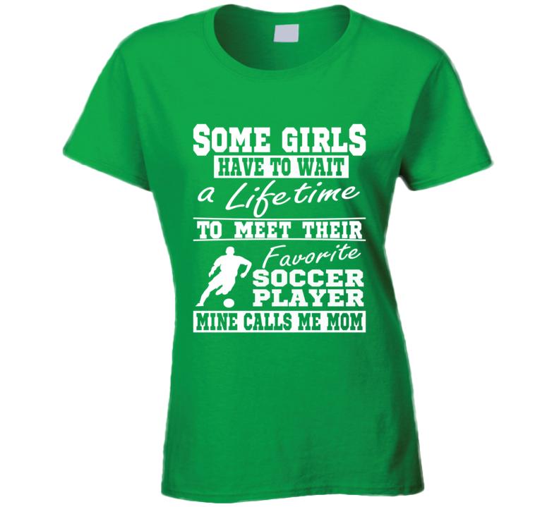 My Favorite Player Calls Me Mom Soccer Mom Shirt