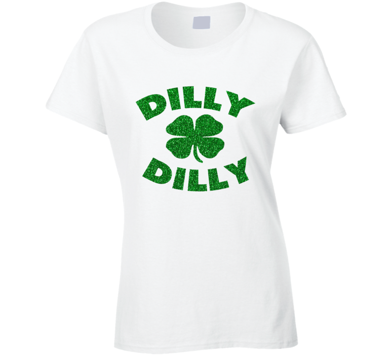 Dilly Dilly Glitter Bling Saint Patricks Day T Shirt