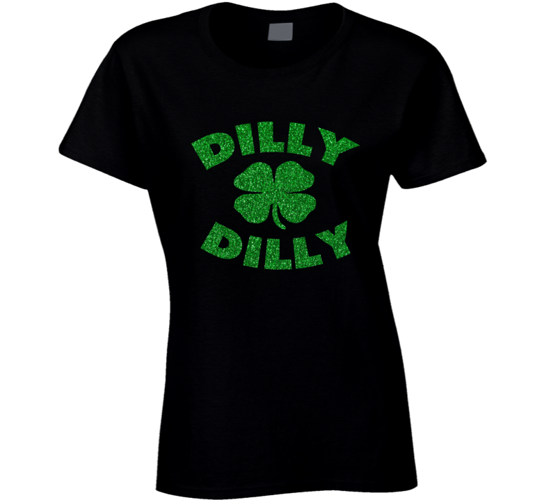 Dilly Dilly Glitter Bling St Patrick's Day T Shirt