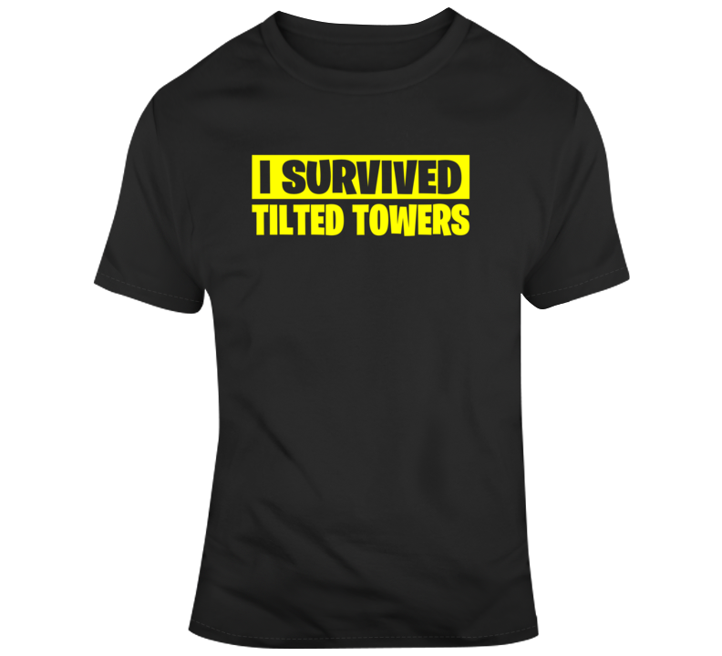 I Survived Tilted Towers T Shirt