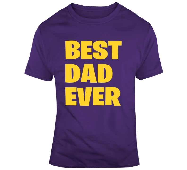 Fathers Day Gift Best Dad Ever T Shirt