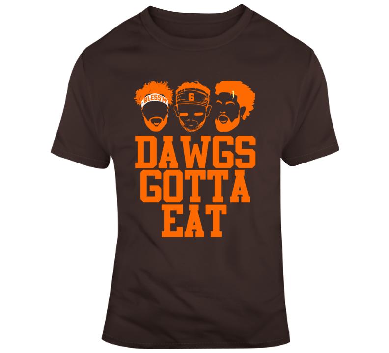 Dawgs Gotta Eat Odell Beckham Baker Mayfield Jarvis Landry Cleveland Browns T Shirt