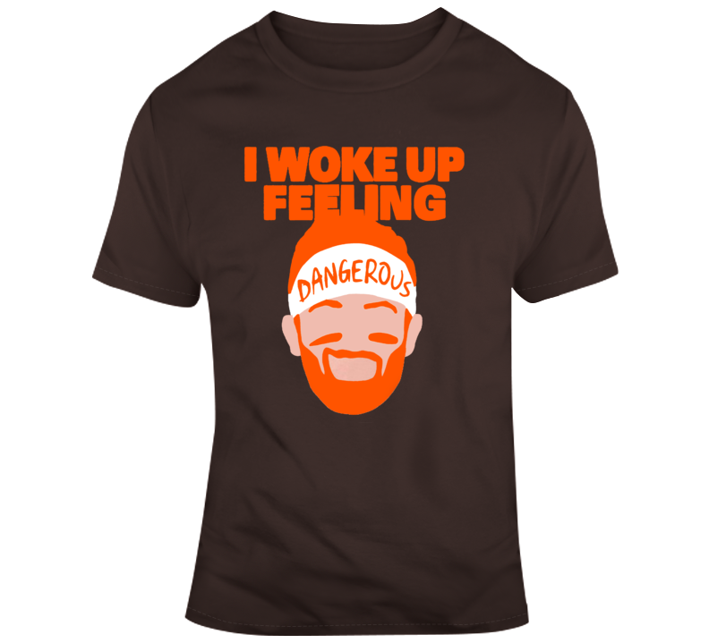 Baker Mayfield Dangerous Quarterback Cleveland Browns Hype Football T Shirt