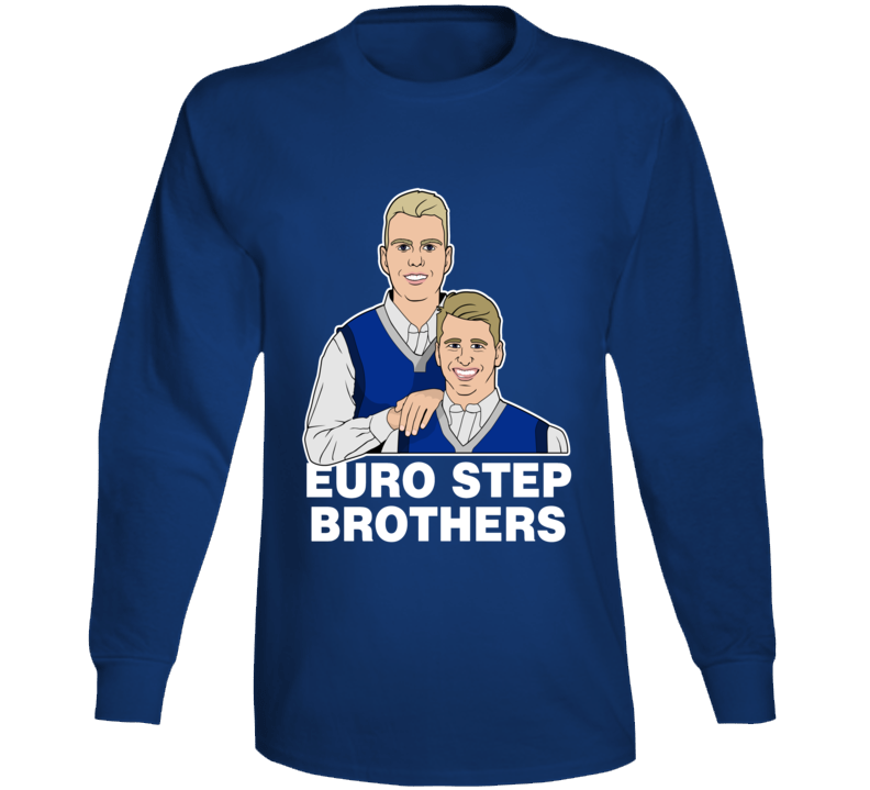 Luka Doncic Kristaps Porzingis Dallas Mavericks Basketball Euro Step Brothers Funny Basketball Long Sleeve